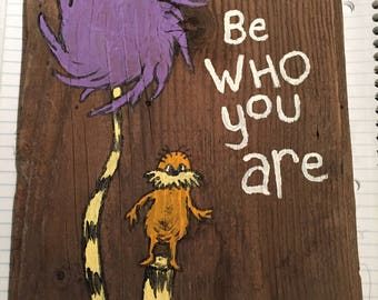 Be Who You Are handpainted sign
