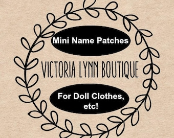 MINI PATCH - Doll Clothes Name Patch - 2.5 Inch Patch, Heart Shaped Patch, Mini Patch, Mini Name Patches, Iron On Patch, Sew On Patch