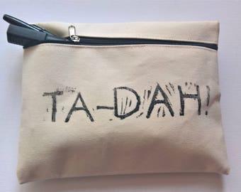 Ta-Dah! (Black) Handprinted Pencil case/Make-up bag