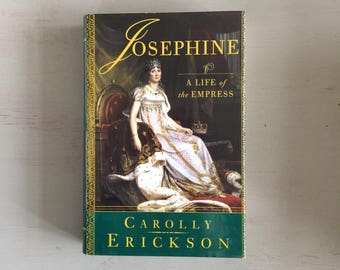 JOSEPHINE - A Life of the EMPRESS