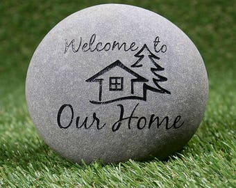 """Welcome to Our Home Garden Stone 5-7"""" - Welcome Stone - Welcome Home Garden Marker - Home Etched Stone - Sandcarved Engraved River Rock"""