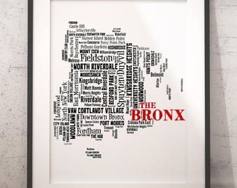 Bronx Map Art, Bronx Art Print, Bronx Neighborhood Map, Bronx Typography Art, Bronx Wall Decor, Bronx Moving Gift