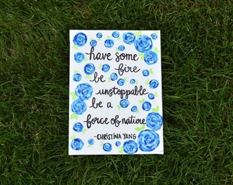Be a Force of Nature- Christina Yang Quote Canvas