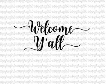 Welcome Y'all SVG DXF cut file - silhouette - cameo - cricut - farmhouse