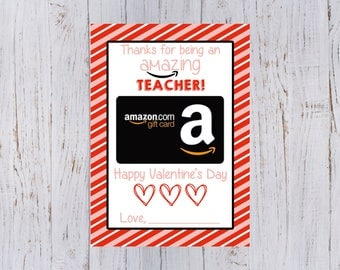 Teachers Valentine's Day Printable Gift Card Holder for Amazon Gift Card 5x7