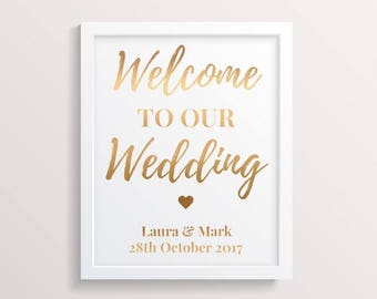 Welcome to our wedding - Foil Print - Wedding venue decorations