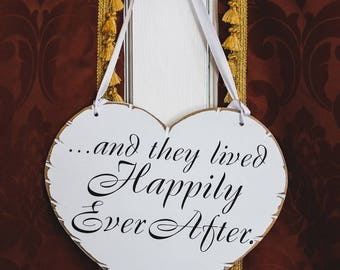 and they lived happily ever after sign, and they lived happily sign, wedding heart sign, heart shaped wedding sign, flower girl sign.