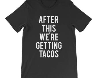 RESERVED: 6 Custom Bridal T-Shirts After this We're Getting TACOS - Bridal Party Getting Ready Outfit - Bridesmaid Robe Bride
