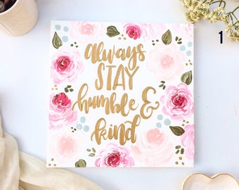 Humble and Kind Sign, Be Humble and Kind, Floral Wall Art, Gift for Her, Birthday Gifts, Gift Ideas, Girlfriend Gift, Wall Art