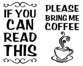 If You Can Read This Please Bring Me COFFEE - Funny Socks New