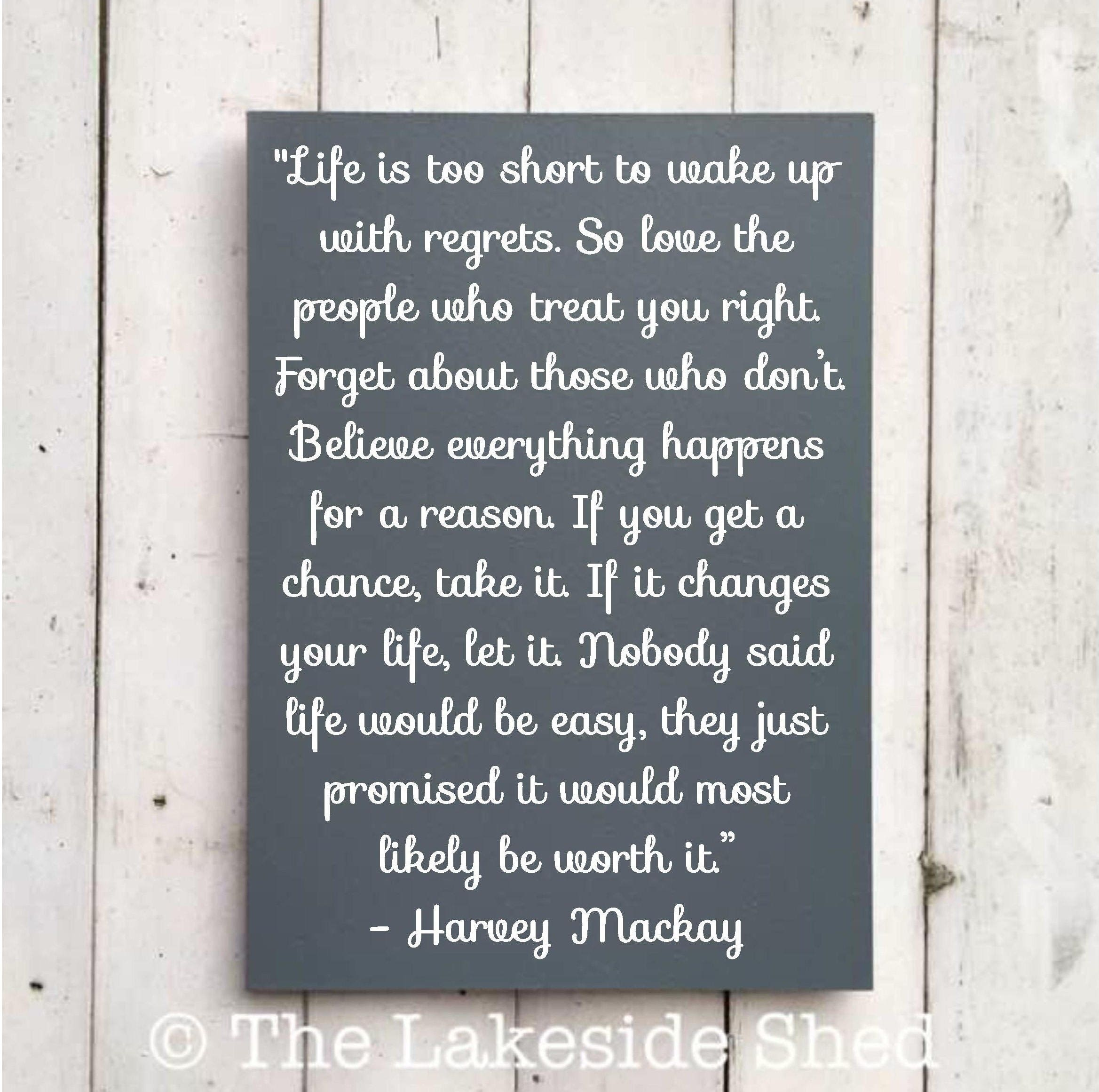 Love Finds You Quote: Life Is Too Short To Wake Up With Regrets. So Love The People