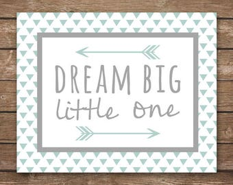 INSTANT DOWNLOAD - Dream Big Little One - Printable Wall Art - M2M Caden Lane Mint and Gray Arrow Modern bedding - DIGITAL 8x10