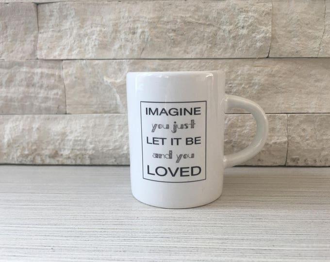 Imagine Espresso Mug