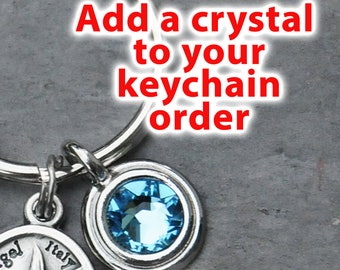 Add one additional birthstone crystal to your keychain purchase - For adding to keychains bought in my shop at the time of purchase