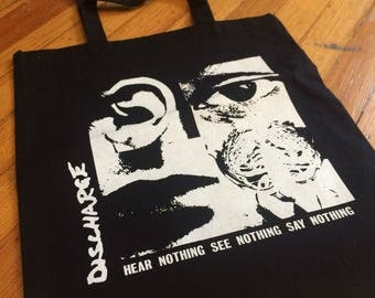 Discharge Hear Nothing See Nothing Say Nothing Tote