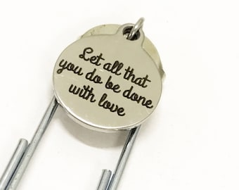 Let All That You Do Be Done With Love Bookmark, Encouraging Gift, Encouraging Girlfriend Gift, Success Bookmark, Believe In Yourself