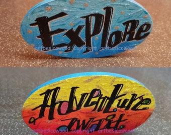 Oval wood sign -Explore Adventure await - Blue yellow orange - 10 x 6 cm