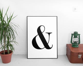 Printable Art, Typography, Black And White Art, Typography Print, Typography Poster, Typography Art, Ampersand Print, And Print, And Symbol