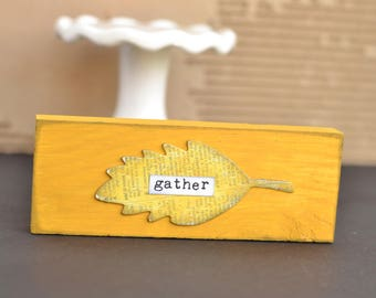 Mini Mustard Fall Sign. Gather.