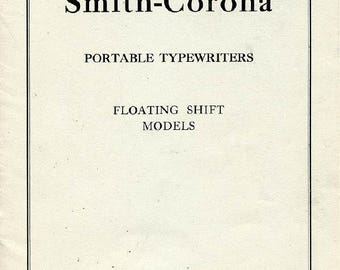 Smith Corona Portable Typewriter User Instruction Manual, Printed Copy For Floating Shift Model, Smith Corona Sterling Smith Corona Silent