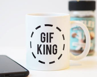 Gif King Mug - Gif Queen Mug - GIF mug - Funny Mug - Mug Gift