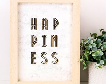 Happiness Print; Gold Foil Print; Typography; Wall Art; Gifts Under 10; Wedding Gift; Wedding Sign; SMP026