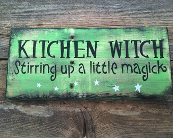 Kitchen Witch Sign (Reclaimed Wood Green)