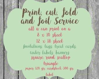printing service Custom Print, cut, fold, foil Service Digital Print card stock, label,paper Prints 8x10  12x18 all u can printin the sheet