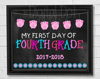 My First Day of FOURTH GRADE Sign Printable, First Day of School Sign Printable, Back to School Chalkboard Sign, Print Instant Download