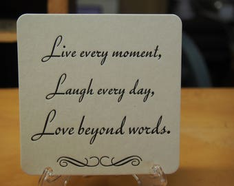 Live Every Moment Coasters X 100