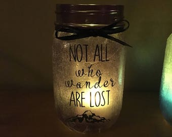 Not all who wander are Lost Lantern