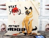 Hand Screenprinted Illustrated Tote Bag - 'Stay Sexy Don't Get Murdered' My Favourite Murder Inspired Design