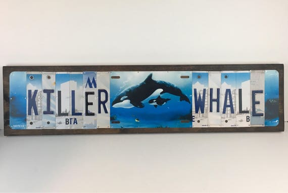 Killer Whale License Plate Sign - License Plate Wall Art - Rustic Sign - Orca Whale - Unique Wall Decor Whale