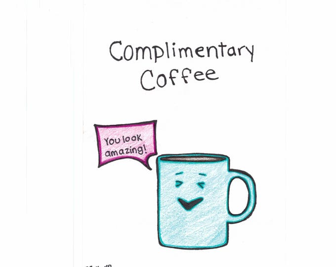 Coffee and Compliments