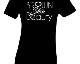Brown Skin Melanin Women's Fitted T Shirt Tee
