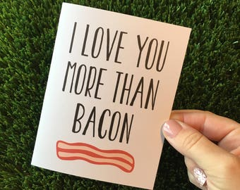 Funny relationship card / Funny Bacon Card / I love you card / Bacon Card / Food card / Long Distance Relationship Card / Funny Anniversary