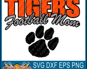 Tigers Football Mom| SVG| DXF| EPS| Png| Cut File| Tigers| Football| Mom| Paw| Mascot| Silhouette| Cricut|  Vector| Decal| Instant Download