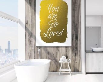 Love Signs, Love Quotes, Gold Love Print, Girls Print Art, Motivational Quote, Glam Print, Inspiring Wall Decor, You are So Loved