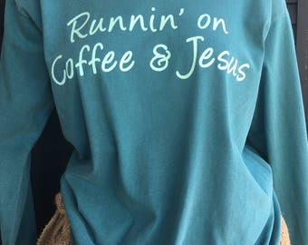 Small Southern Christian Jesus & Coffee Long sleeve Comfort Colors T-Shirt