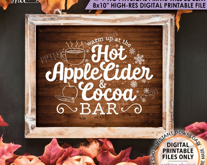 """Hot Cocoa, Apple Cider, Warm Up at the Hot Apple Cider & Cocoa Bar Fall Autumn Halloween, Rustic wood Style PRINTABLE 8x10"""" Instant Download"""