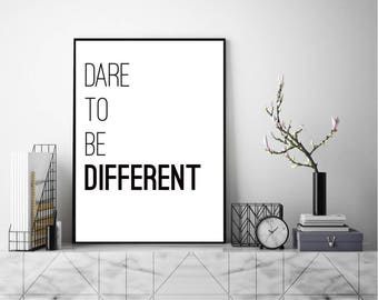 Dare To Be Different, Wall Art, Modern Art Print, Typography Poster, Literary Print, Literary Quote, Scandinavian Art, Minimalist Print