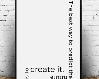 The best way to predict the future is to create it, Lincoln Quote print, President quote Abe Lincoln quote Lincoln quotes Future quote print