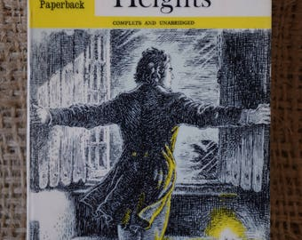 Wuthering Heights. Emily Bronte. Dent Dutton. A Vintage Book. 1967