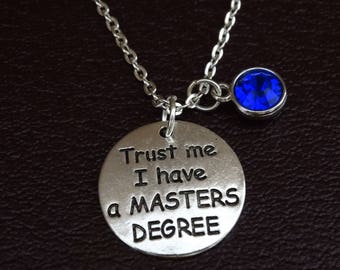 Trust me i have a Masters Degree Necklace, Masters Degree Jewelry, Masters Degree Graduation, Masters Degree Graduation Gift, Graduate Gift