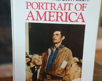 Norman Rockwell's Portrait of America /1989 / Americana/ Classic American Images