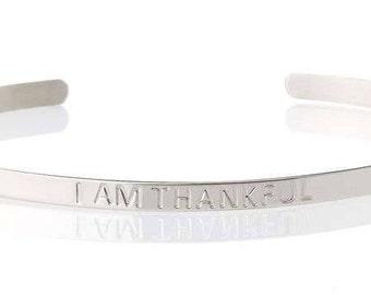 Gratitude Bracelet - Bridesmaid Gift - I AM Thankful - Silver Cuff - Thank You Gift - Gratitude Jewellery - Wedding Gift - Silver Bangle