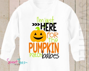 Pumpkin Patch Shirt Funny Shirt Baby Bodysuit Boy I'm just Here for the Pumpkin Patch Babes