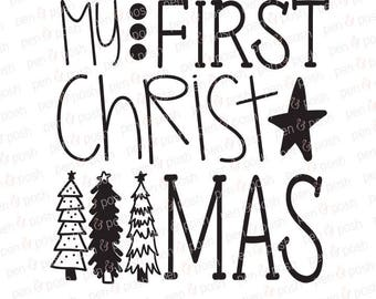 My First Christmas SVG - First Christmas SVG - Baby Christmas Outfit - First Christmas Girl Boy - First Christmas Clipart