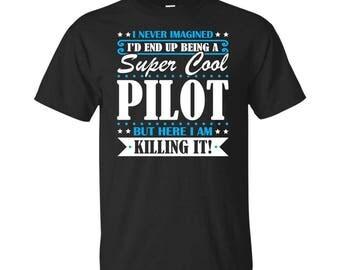 Pilot, Pilot Gifts, Pilot Shirt, Super Cool Pilot, Gifts For Pilot, Pilot Tshirt, Funny Gift For Pilot, Pilot Gift, Pilot To Be Gifts