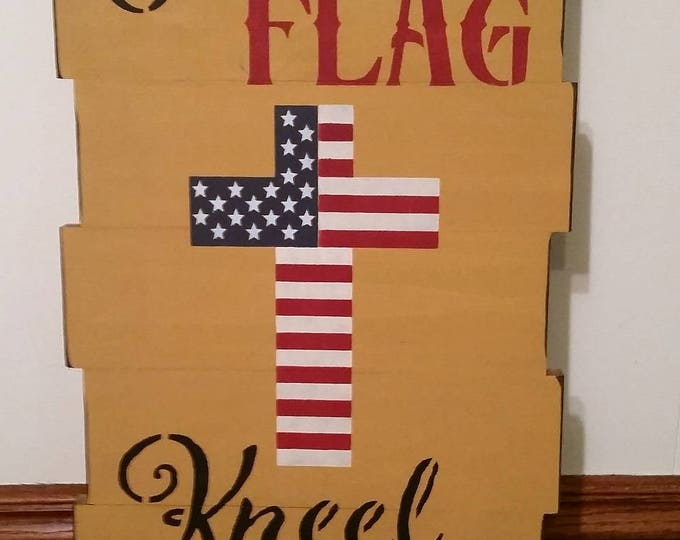 "Primitive Large ""Stand For The Flag Kneel For The Cross"" Sign"